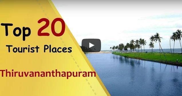 Thiruvananthapuram top 20 tourist places aanavandi for Top 20 vacation destinations